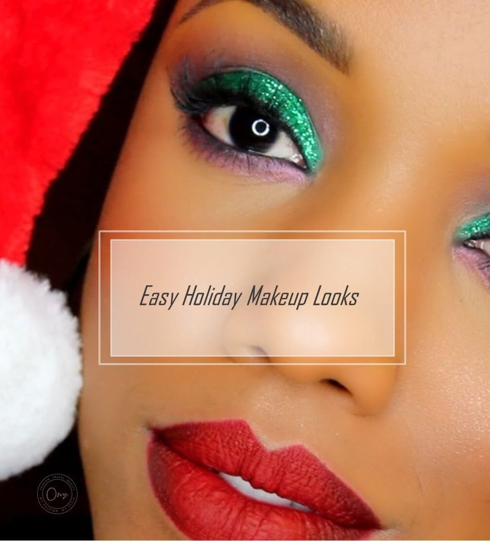 20 Easy Holiday Makeup Looks Christmas And New Year Ideas