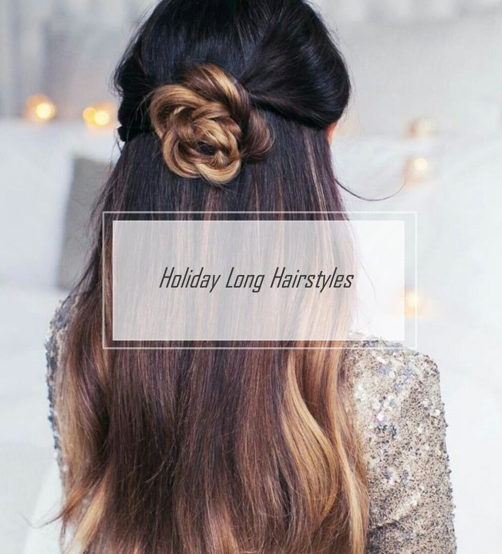 30 Gorgeous Holiday Hairstyles For Long Hair Cute And Easy